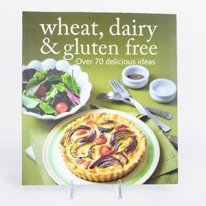 Other - Wheat, Dairy & Gluten Free Over 70 Delicious Ideas